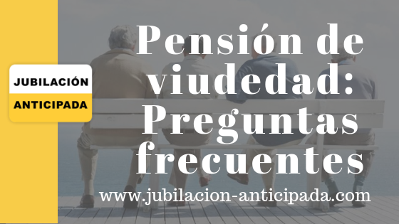 Pensión de viudedad: Preguntas frecuentes