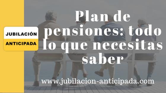 Planes de pensiones: todo lo que necesitas saber