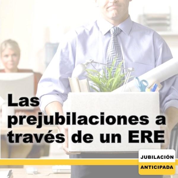 Las Prejubilaciones a través de un ERE: ¿qué es?, criterios y más